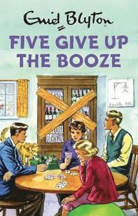 bokomslag Five give up the booze
