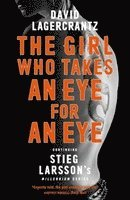 bokomslag The Girl Who Takes an Eye for an Eye: Continuing Stieg Larsson's Millennium Series