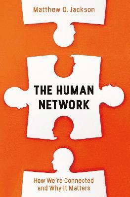 bokomslag The Human Network: How We're Connected and Why It Matters
