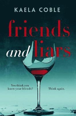 bokomslag Friends and liars