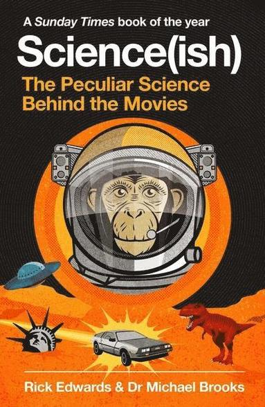 bokomslag Science(ish): The Peculiar Science Behind the Movies