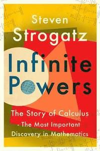 bokomslag Infinite Powers: The Story of Calculus - The Language of the