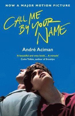 bokomslag Call Me By Your Name (Film Tie-in)