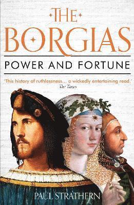 The Borgias: Power and Fortune 1