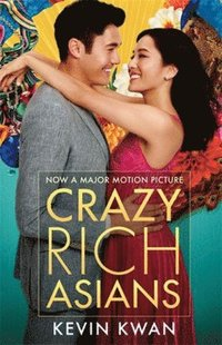 bokomslag Crazy Rich Asians (Movie Tie-In Edition)