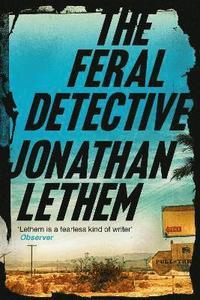 bokomslag The Feral Detective
