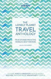 bokomslag The Lonely Planet Travel Anthology