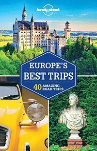 bokomslag Lonely Planet Europe's Best Trips
