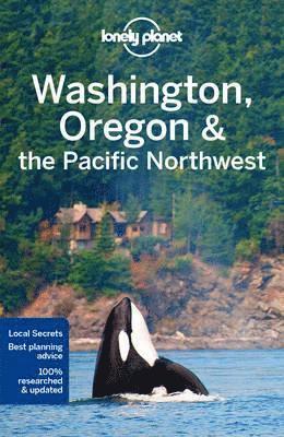 bokomslag Washington, Oregon & the Pacific Northwest