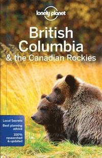 bokomslag Lonely Planet British Columbia &; the Canadian Rockies