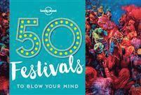 bokomslag 50 Festivals to Blow Your Mind