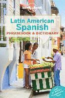 bokomslag Lonely Planet Latin American Spanish Phrasebook &; Dictionary