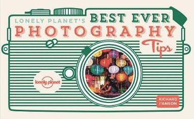 bokomslag Lonely Planet's Best Ever Photography Tips