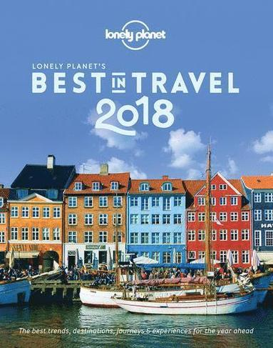 bokomslag The Lonely Planet's Best in Travel 2018
