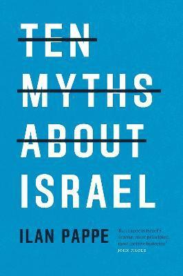 bokomslag Ten myths about israel