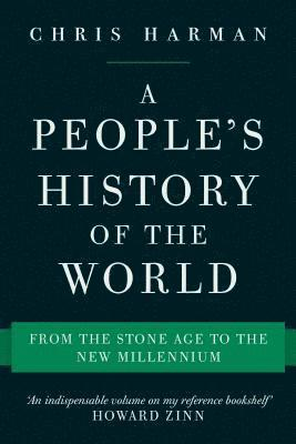 bokomslag Peoples history of the world - from the stone age to the new millennium