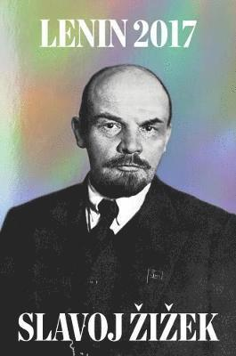 bokomslag Lenin 2017: remembering, repeating, and working through
