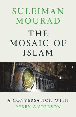 bokomslag The Mosaic of Islam