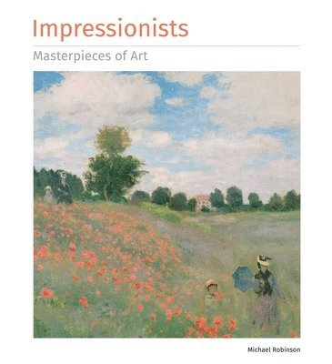bokomslag Impressionists masterpieces of art