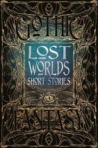 bokomslag Lost worlds short stories