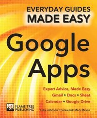 bokomslag Step-by-step google apps - expert advice, made easy