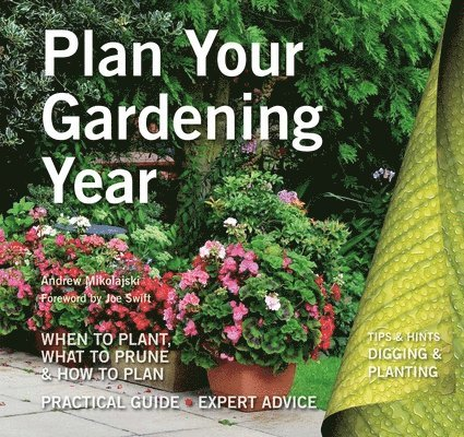 Plan your gardening year - plan, plant and maintain 1