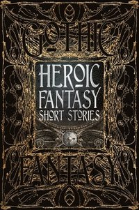 Heroic fantasy short stories