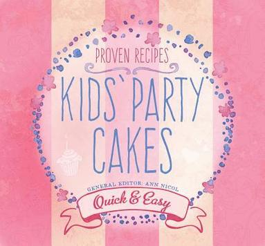 bokomslag Kids party cakes - quick & easy recipes