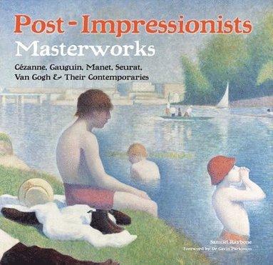 bokomslag Post-impressionists - masterworks