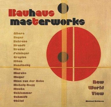 bokomslag Bauhaus masterworks - new world view
