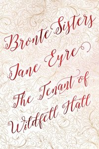 bokomslag Bronte sisters deluxe edition (jane eyre; the tenant of wildfell hall)