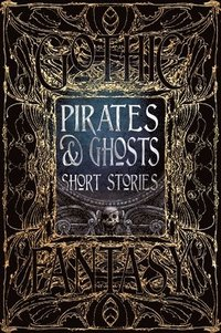 bokomslag Pirates & ghosts short stories