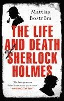 bokomslag The Life and Death of Sherlock Holmes