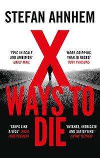 bokomslag X Ways to Die