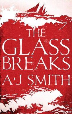 bokomslag The Glass Breaks