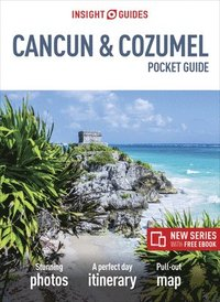 bokomslag Insight Guides Pocket Cancun &; Cozumel (Travel Guide with Free eBook)