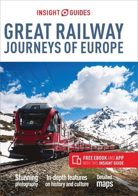 Insight Guides Great Railway Journeys of Europe (Travel Guide with Free eBook) 1