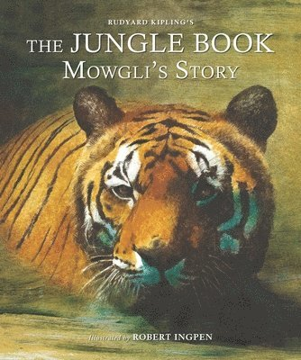 bokomslag The Jungle Book: Mowgli's Story (Picture Hardback): Abridged Edition for Younger Readers