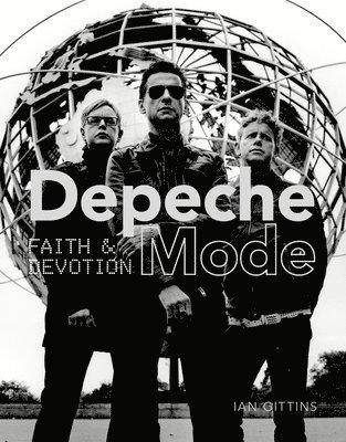 bokomslag Depeche Mode: Faith and Devotion