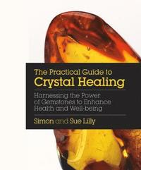 bokomslag Practical Guide to Crystal Healing