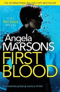 bokomslag First Blood: A completely gripping mystery thriller