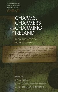 bokomslag Charms, Charmers and Charming in Ireland