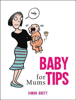 bokomslag Baby tips for mums