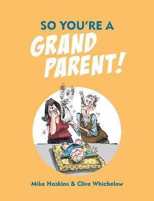 bokomslag So youre a grandparent!