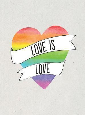 bokomslag Love is love - romantic quotes for every lover
