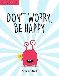 bokomslag Don't Worry, Be Happy