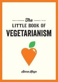 bokomslag The Little Book of Vegetarianism