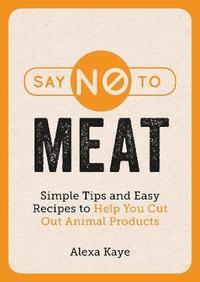 bokomslag Say No to Meat