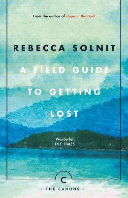 Field guide to getting lost 1