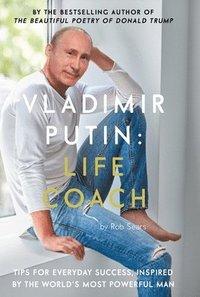 bokomslag Vladimir Putin: Life Coach